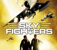 Sky Fighters (2005)