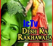 Desh Ka Rakhwala (2006) Hindi Dubbed