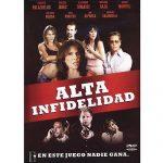 Alta infidelidad 2006