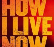 How I Live Now (2013)