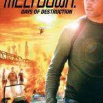 Meltdown 2006 Watch Full Movie
