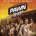 Pawn Shop Chronicles (2013) English BRRip 720p HD