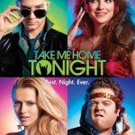 Take Me Home Tonight (2011) Dual Audio