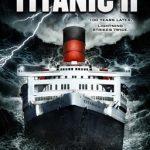 Titanic II (2010) Hindi English Watch Online Download Mediafire