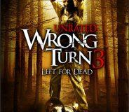 Wrong Turn 3 (2009)