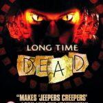 Long time dead 2002 watch online