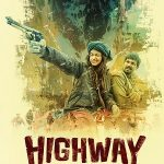New Indian Full Movie Highway (2014) Watch Online