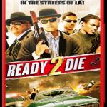 Ready 2 Die (2014) Watch Online