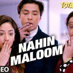 Nahi Maloom (Total Siyapaa) Video Song HD MP4 Free Download