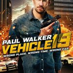 Vehicle 19 2013 English Movie Watch Online For Free In HD 1080p