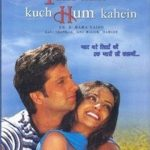 Kuch Tum Kaho Kuch Hum Kahein full movie watch online for free