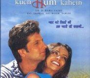 Kuch Tum Kaho Kuch Hum Kahein (2002)