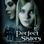 Perfect Sisters 2014 Watch Full Movie online for free