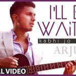 I'll Be Waiting (Kabhi Jo Baadal Barse) Arjun Video Song Full HD 1080p