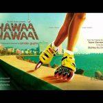 Hawaa Hawaai (2014) Full Hindi Movie Watch Online IN HD 1080p Free Download