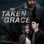 Taken by Grace 2013 Watch Full English Movie In Full HD 1080p