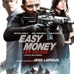 Watch Full Easy Money: Life Deluxe (2013) Watch Online For Free In HD 1080p