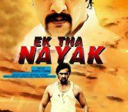 Ek Tha Nayak (2013)