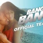 Bang Bang (2014) Hindi Movie Official trailer HD 1080p