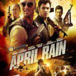 April Rain (2014) English Movie Watch Online Full HD 720P