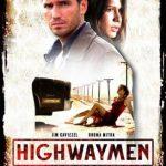 Highwaymen (2004) Watch Movie Online For Free In HD 1080p