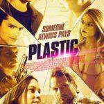 Plastic (2014) English Movie Download 480p 300MB