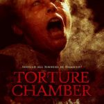Torture Chamber (2013) English Movie Download 720p 350MB For Free