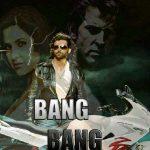 Bang Bang (2014) Hindi Movie Full HD 1080p Free Download 400MB