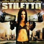 Stiletto (2008) Hindi Dubbed Movie Free Download In HD 720p 250MB