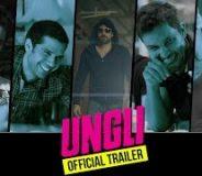 Ungli (2014) Hindi Movie Official Trailer