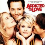 Addicted to Love (1997) Dual Audio 480p 200MB Free Download