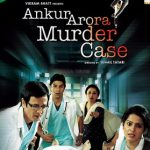 Ankur Arora Murder Case (2013) Full HD 720p 200MB Free Download