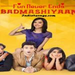 Badmashiyaan (2015) Hindi Movie Mp3 Songs Download