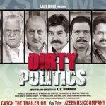 Dirty Politics (2015) Hindi Movie Download 200MB