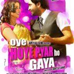 Oye Hoye Pyaar Ho Gaya (2013) Punjabi Movie 300MB Download