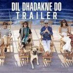 Dil Dhadakne Do (2015) Hindi Movie Official Trailer 720P HD