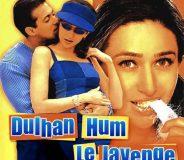 Dulhan Hum Le Jayenge (2000)
