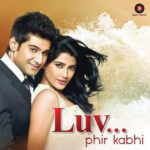 LUV Phir Kabhie (2014) Hindi Movie 720p 250MB