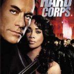 The Hard Corps (2006) Dual Audio DVDRip 720P HD