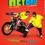 Hey Bro (2015) Hindi DvDScr 300MB