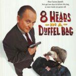 8 Heads in a Duffel Bag (1997) 150MB 480P Dual Audio
