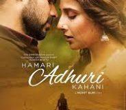 Hamari Adhuri Kahani (2015)