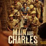 Main Aur Charles (2015) Hindi Full Movie Watch Online