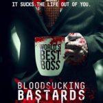 Bloodsucking Bastards (2015) Watch Full Movie Online Free HD