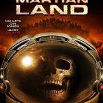 Martian Land 2015 BluRay Full Movie Watch Online 720p
