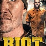 Riot (2015) DVDRip English Full Movie Watch Online 720p
