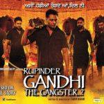 Rupinder Gandhi The Gangster 2015 Full Movie Watch Online HD 480p