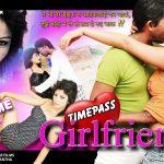 Timepass Girlfriend (2015) Hindi Movie 720p