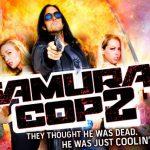 Samurai Cop 2 Deadly Vengeance (2016) HD Download 480p