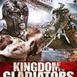Kingdom Of Gladiators 2011 Full Movie Hindi Dubbed 480p